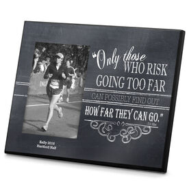 Running Photo Frame Chalkboard Only Those Who Risk
