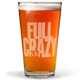 16 oz Beer Pint Glass 26.2 Full Crazy