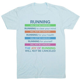 Running Short Sleeve T-Shirt - The Joy of Running Will Not Be Canceled ($5 Donated to the American Red Cross)