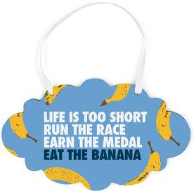 Running Cloud Sign - Eat The Banana
