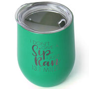 Running Stainless Steel Wine Tumbler - I Don't Give a Sip 13.1