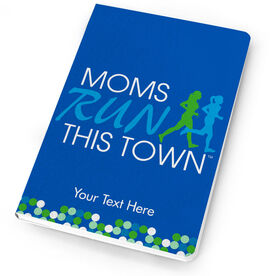 Running Notebook - Moms Run This Town