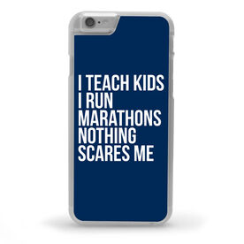 Running iPhone® Case - Nothing Scares Me