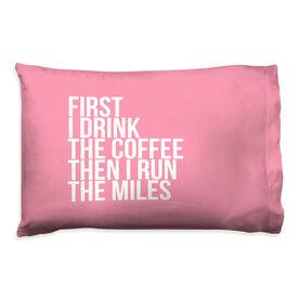 Running Pillow Case - Then I Run The Miles