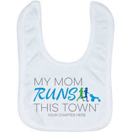 Running Baby Bib - My Mom Runs This Town