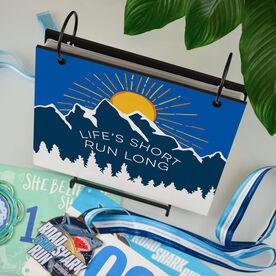 BibFOLIO® Race Bib Album - Life's Short Run Long (Mountains)