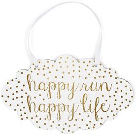 Running Cloud Sign - Happy Run Happy Life