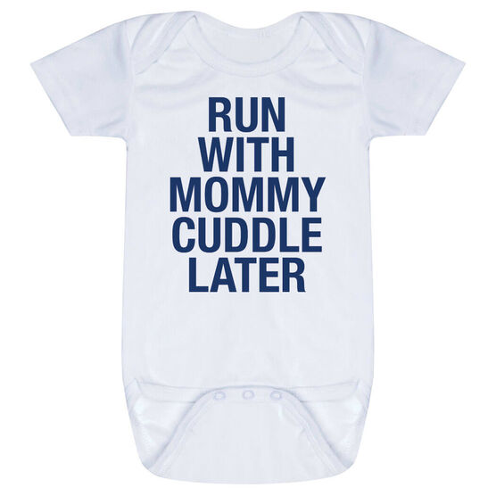 Running Baby One-Piece - Run With Mommy Cuddle Later