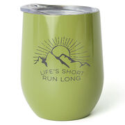 Running Stainless Steel Wine Tumbler - Life's Short Run Long (Mountains)