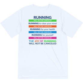 Running Short Sleeve Performance Tee - The Joy of Running Will Not Be Canceled ($5 Donated to the American Red Cross)