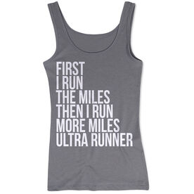 Women's Athletic Tank Top - Then I Run More Miles Ultra Runner
