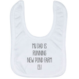 Running Baby Bib - My Dad Is Running Custom Race