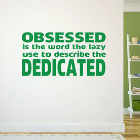 Obsessed GoneForaRunGraphix Wall Decal
