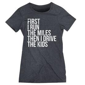 Women's Everyday Runners Tee - Then I Drive The Kids MRTT