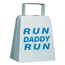 RUN DADDY RUN Cow Bell