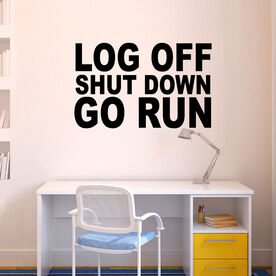 Log Off. Shut Down. Go Run GoneForaRunGraphix Wall Decal