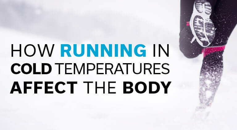 How Running in Cold Temperatures Affects the Body