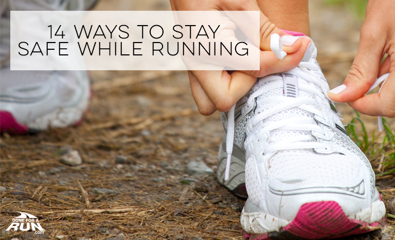 14 Ways to stay safe while running