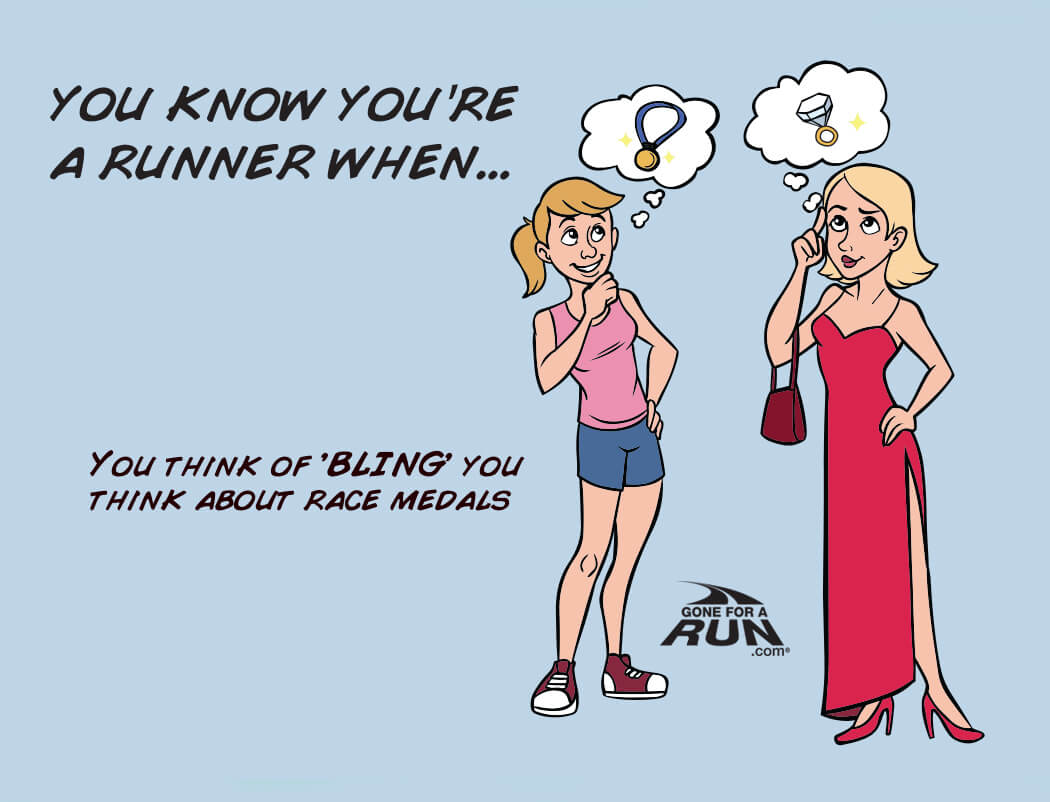 5 - You know you're a runner when you think of BLING you think about race medals.