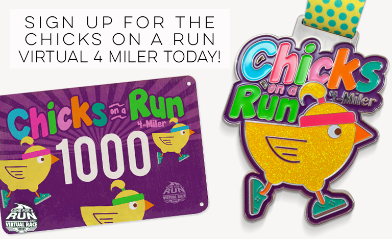Sign Up For The Chicks On A Run Virtual 4 Miler