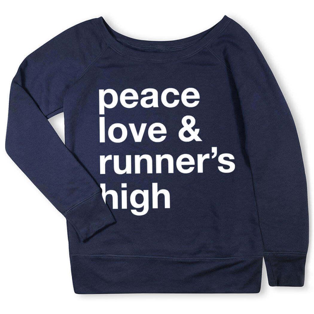 Peace Love Runner's High Wideneck Sweatshirt