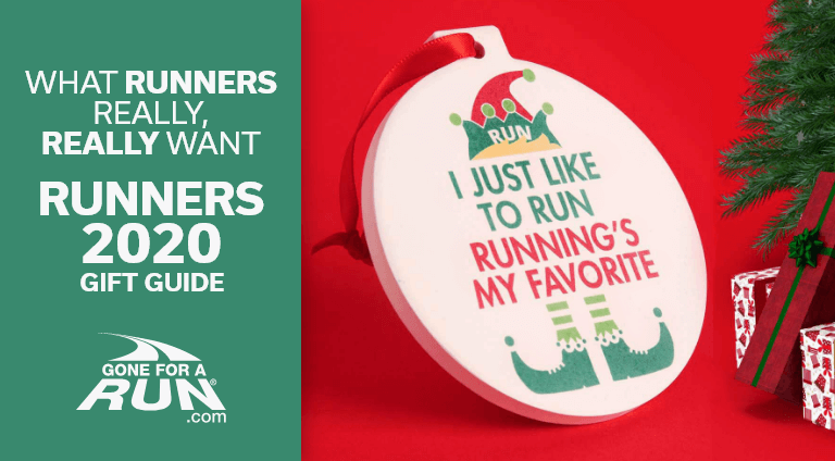What Runners Really, Really Want - Runners 2020 Gift Guide