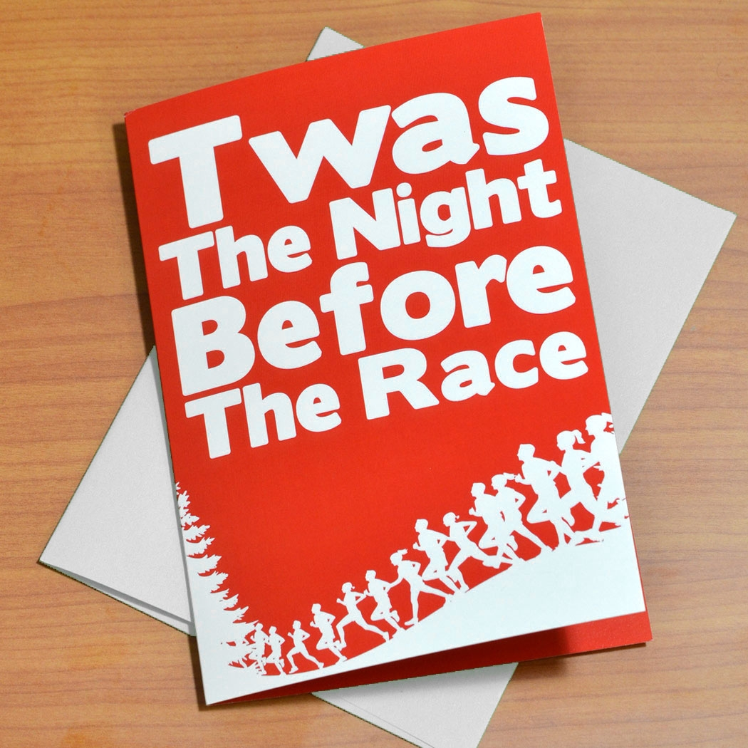 Twas The Night Before The Race Greeting Card Runners Greeting Cards