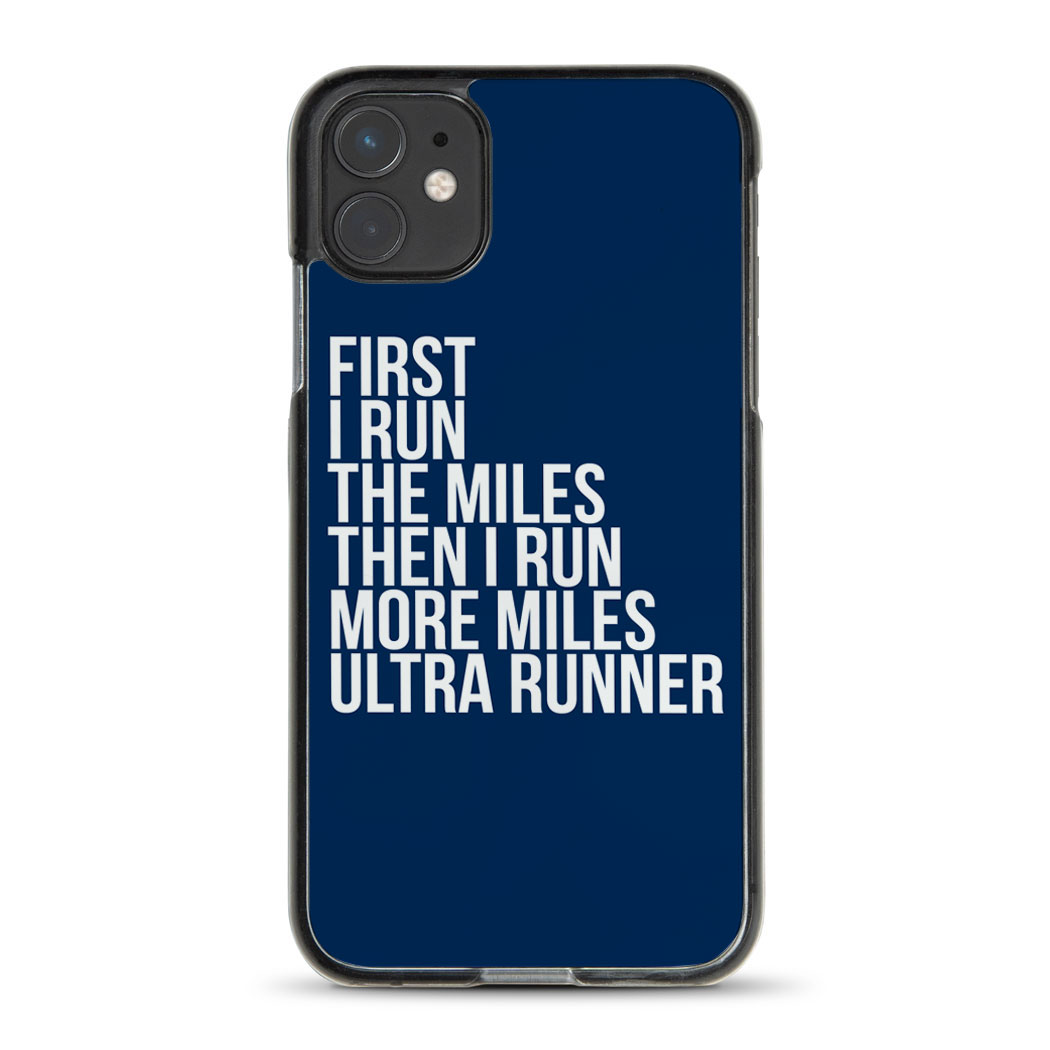 Running iPhone® Case - Then I Run More Miles Ultra Runner