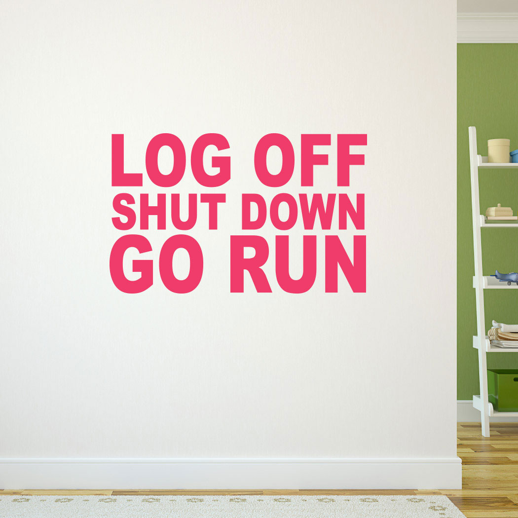 Log off shut down go run goneforarungraphix wall decal running go run goneforarungraphix wall decal amipublicfo Choice Image