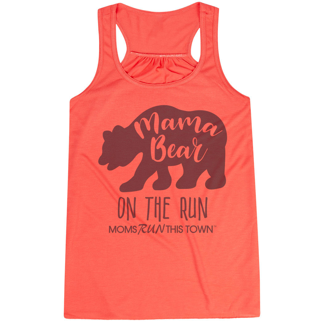 ceede2b956881 Flowy Racerback Tank Top - Moms Run This Town Mama Bear On The Run Click to  Enlarge