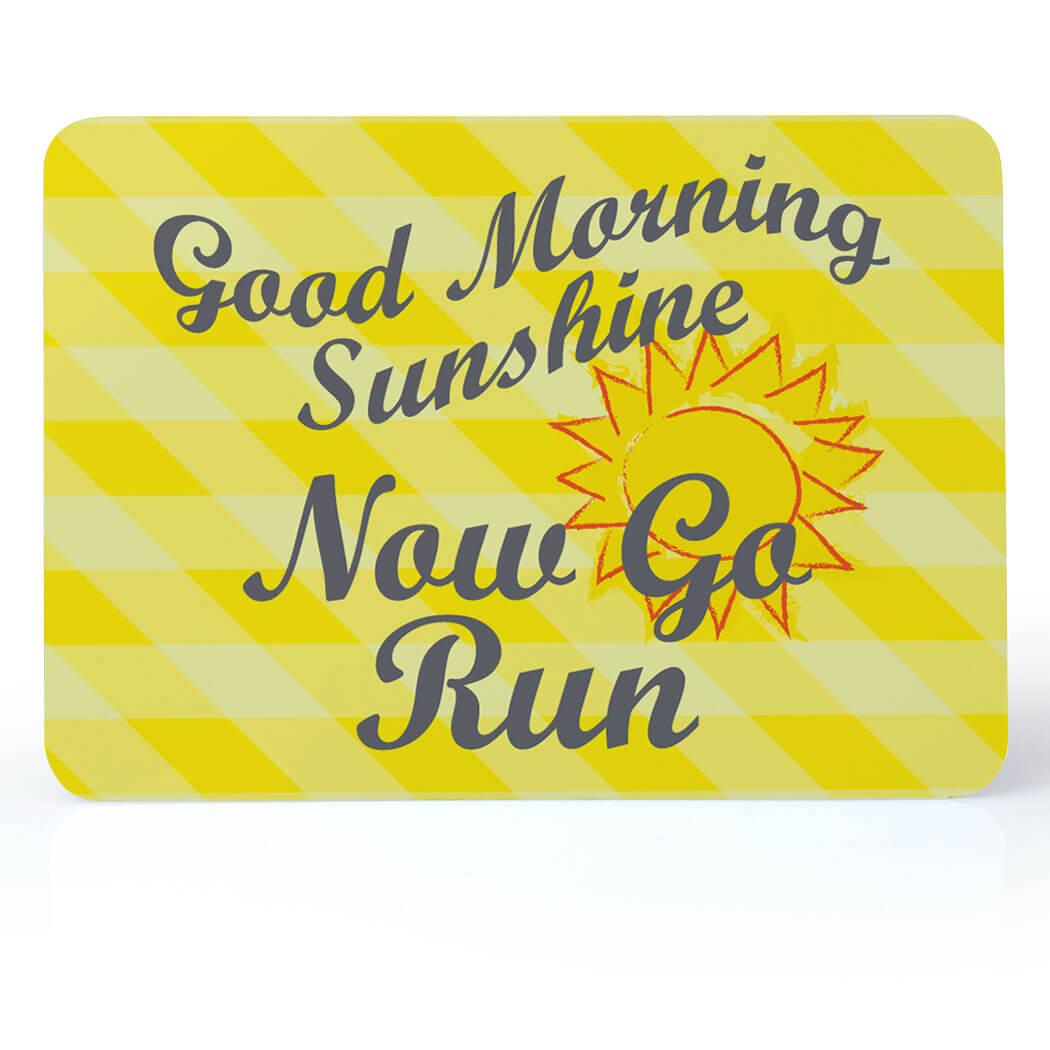 Running Desk Art - Good Morning Sunshine   Gone For a Run