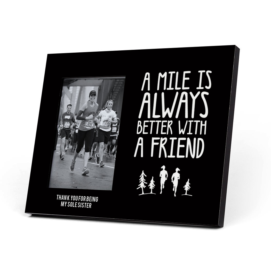 Running Photo Frame - A Mile Is Always Better With A Friend | Gone ...