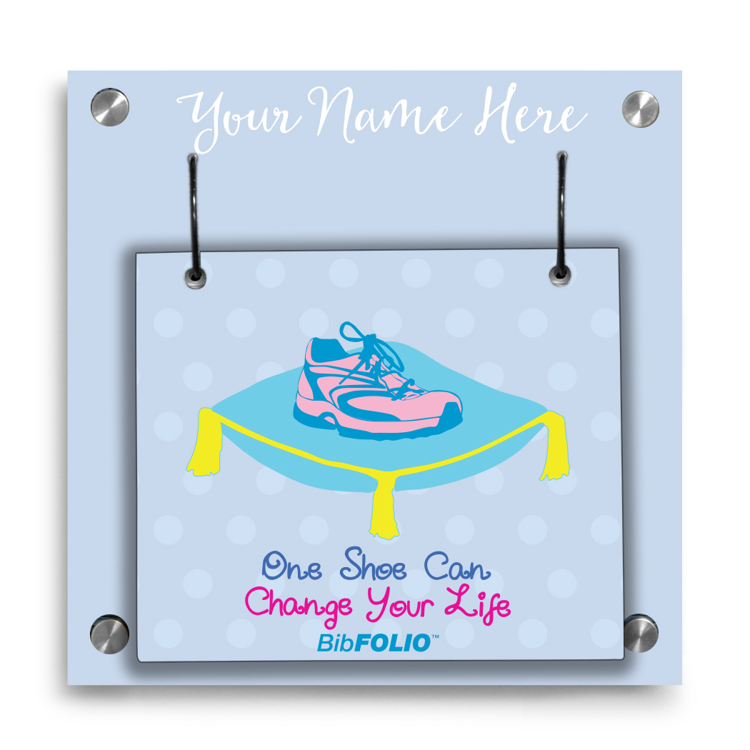Personalized One Shoe Can Change Your Life Wall BibFOLIO® Display