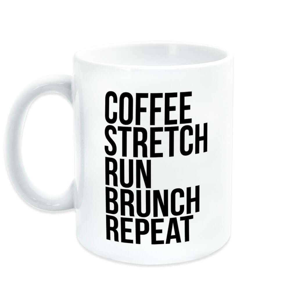 The Mug Coffee >> Running Coffee Mug Coffee Stretch Run Brunch Repeat