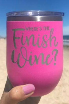 Shop our Where's The Finish Wine? Wine Tumbler
