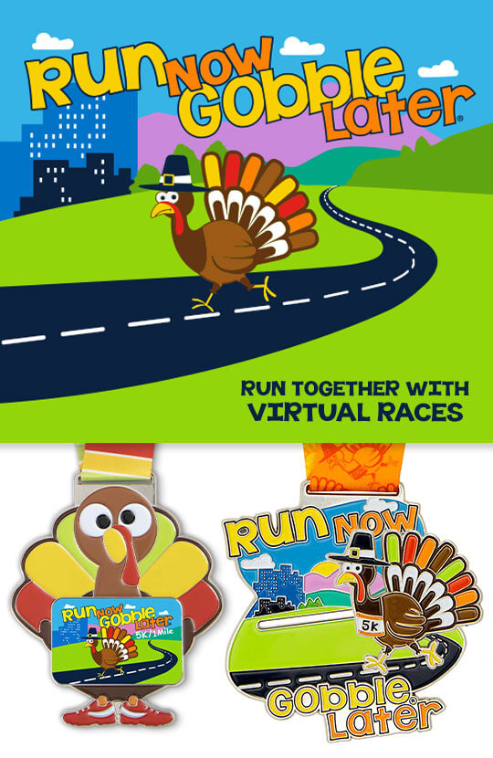 Shop Our Run Now Gobble Later Virtual Races