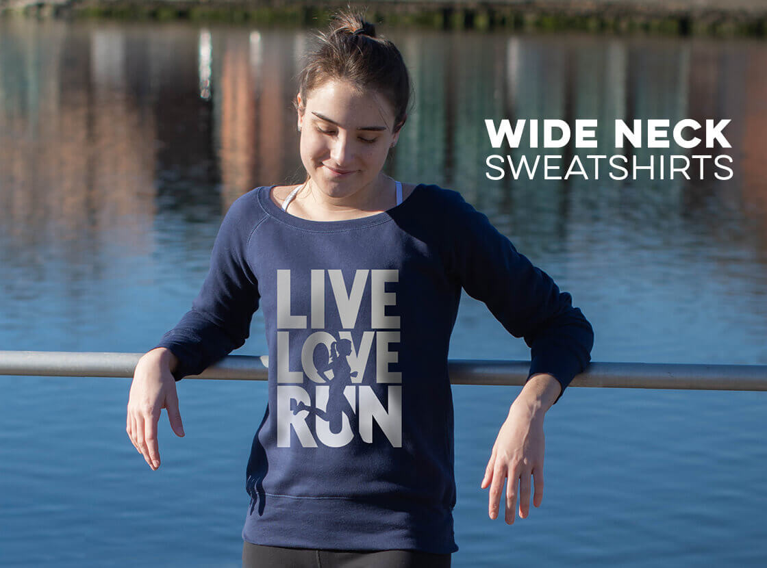 Shop Our Live Love Run Wide Neck Sweatshirt