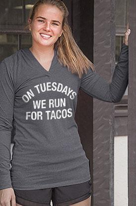 On Tuesdays we run for Tacos