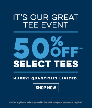 Great T-Shirt Event! 50% Off Select Tees